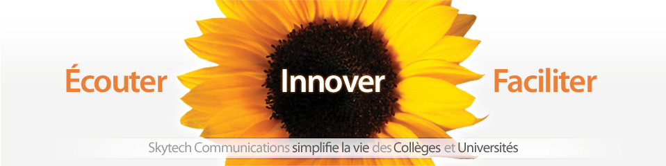 Skytech Communications simplifie la vie des Coll�ges et Universit�s